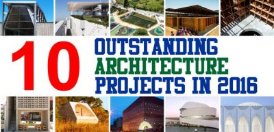 10 Outstanding Architecture Projects in 2016