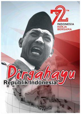 Poster HUT RI 72 Dirgahayu Kemerdekaan Indonesia Kerja Bersama 2017